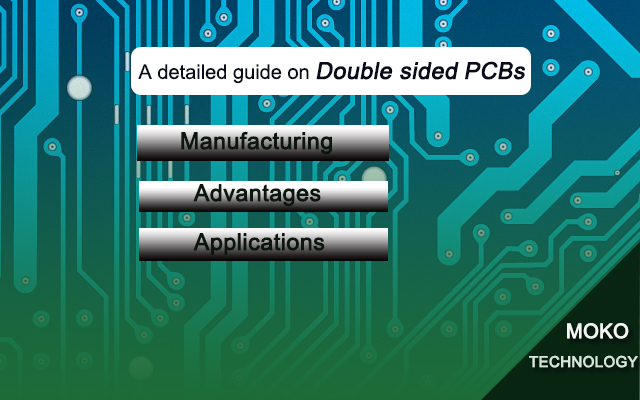 Double sided PCBs: A Detailed Guide